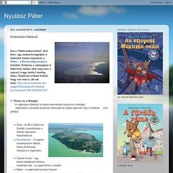 Nyulász Péter: Kirándulás Helkával