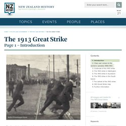 The 1913 Great Strike - The 1913 Great Strike