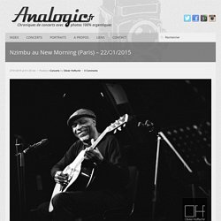 Nzimbu au New Morning (Paris) – 22/01/2015 @ Analogic