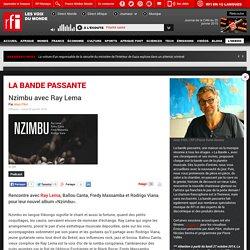 Nzimbu avec Ray Lema @ La Bande Passante / RFI