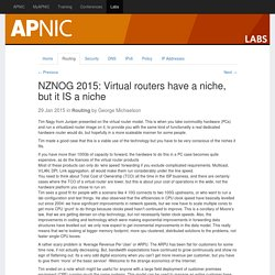 NZNOG 2015: Virtual routers have a niche, but it IS a niche