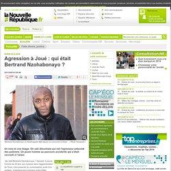 Agression à Joué : qui était Bertrand Nzohabonayo ? - 22/12/2014