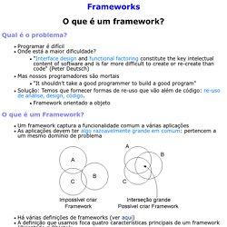 O que é um framework?