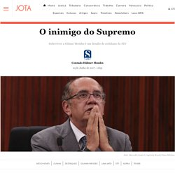 O inimigo do Supremo – JOTA