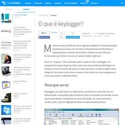O que é keylogger? - Tecmundo