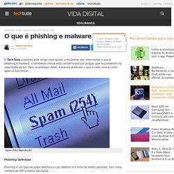 O que é phishing e malware