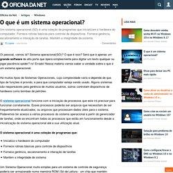 O que é um sistema operacional?