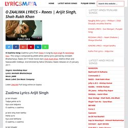 O ZAALIMA LYRICS - Raees