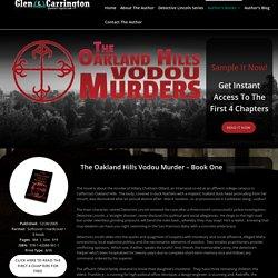 The Oakland Hills Vodou Murder – Glen Carrington – Mystery Thriller Author