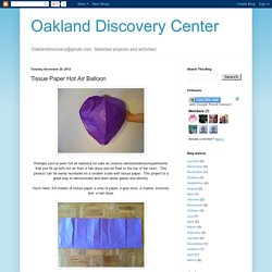 Oakland Discovery Center: Tissue Paper Hot Air Balloon