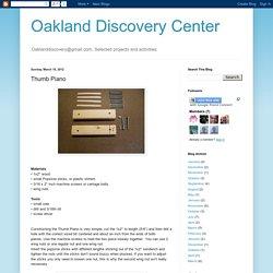 Oakland Discovery Center: Thumb Piano