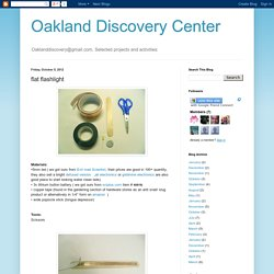 Oakland Discovery Center: flat flashlight