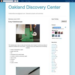 Oakland Discovery Center: Easy Kaleidoscope