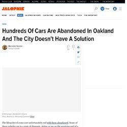 Oakland Has An Abandoned Car Problem
