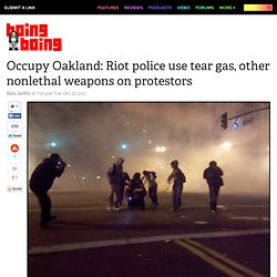 Occupy Oakland protestors face off with riot police after chaotic day of evictions, arrests (UPDATED) – Boing Boing