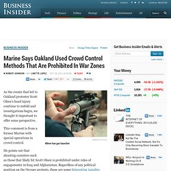 Marine Says Oakland Used Crowd Control Methods That Are Prohibited In War Zones
