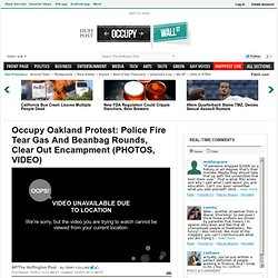 Occupy Oakland Protest: Police Fire Tear Gas And Beanbag Rounds, Clear Out Encampment