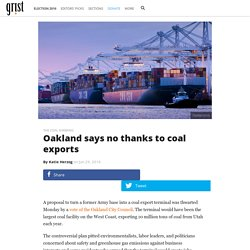 Oakland says no thanks to coal exports