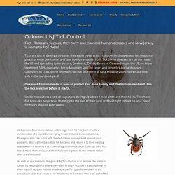 Oakmont NJ Tick Control Monmouth-Ocean-Middlesex NJ