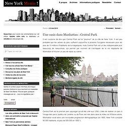 Une oasis dans Manhattan : Central Park