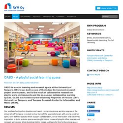 OASIS – A playful social learning space