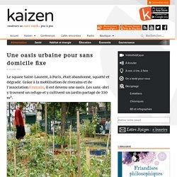 Une oasis urbaine pour sans domicile fixe