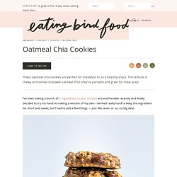 Oatmeal Chia Cookies