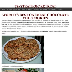 World's Best Oatmeal Chocolate Chip Cookies - The Strategic Retreat