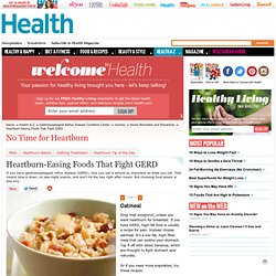 Heartburn-Easing Foods That Fight GERD