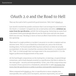 OAuth 2.0 and the Road to Hell