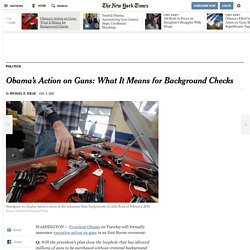 Obama's Action on Guns: What It Means for Background Checks