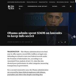 Obama admin spent $36M on lawsuits to keep info secret