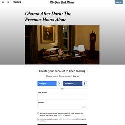 Obama After Dark: The Precious Hours Alone