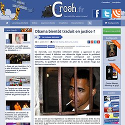 Obama bientôt traduit en justice ?