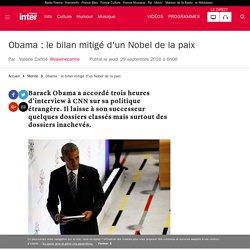 Obama : le bilan mitigé d'un Nobel de la paix