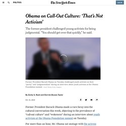Obama on Call-Out Culture: 'That's Not Activism'