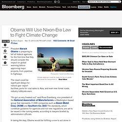 Obama Will Use Nixon-Era Law to Fight Climate Change