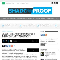 Obama to Help Corporations with Their Complaints About Taxes