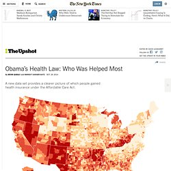 Obama's Health Law: Who Was Helped Most