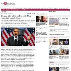 Obama sẵn sàng không kích Nhà nước Hồi giáo ở Syria