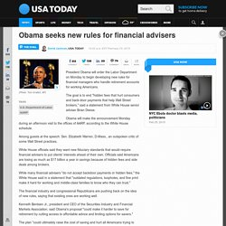 Obama seeks new rules for financial advisers