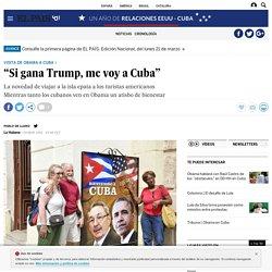 """Obama en Cuba: """"Si gana Trump, me voy a Cuba"""""""