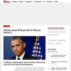 Obama vient-il de perdre le Moyen-Orient ?