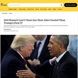 Did Obama's Last 3 Years See More Jobs Created Than Trump's First 3?