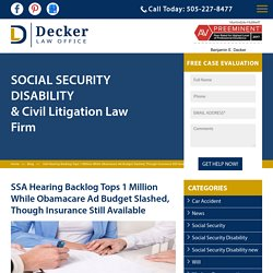 SSA Hearing Backlog Tops 1 Million While Obamacare Ad Budget Slashed, Though Insurance Still Available