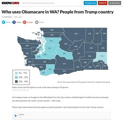 Who uses Obamacare in WA? People from Trump country