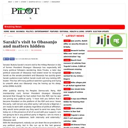 Saraki's visit to Obasanjo and matters hidden
