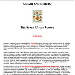 OBEAH AND ORISHA: The Seven African Powers
