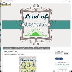 Classroom Quiet-Down Techniques