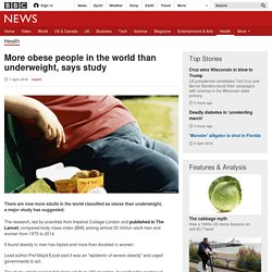 More obese people in the world than underweight, says study